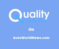 Guest Post on AutoWorldNews.com