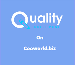 Guest Post ceoworld.biz