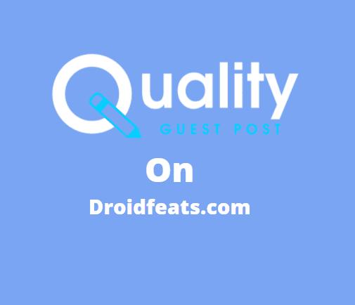 Guest Post on droidfeats.com