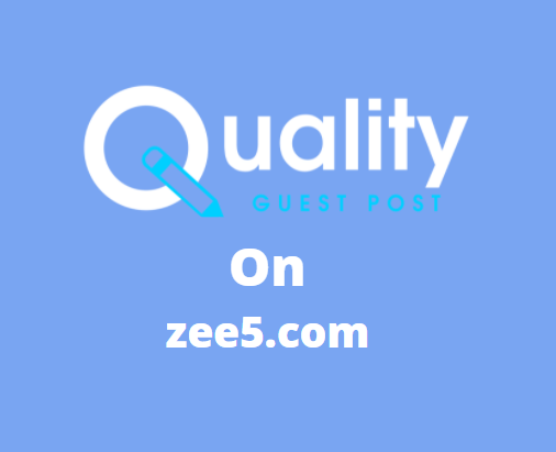 Guest Post on zee5.com