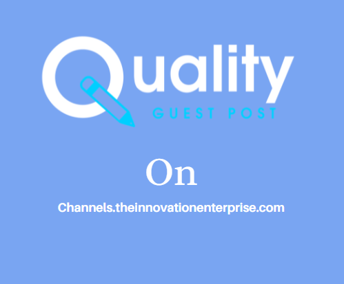 Guest Post on Channels.theinnovationenterprise.com