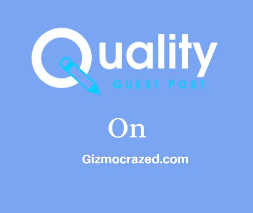 Guest Post on Gizmocrazed.com