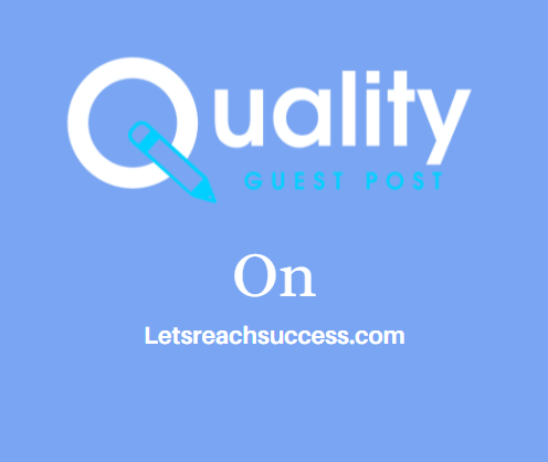 Guest Post on Letsreachsuccess.com
