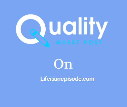 Guest Post on Lifeisanepisode.com