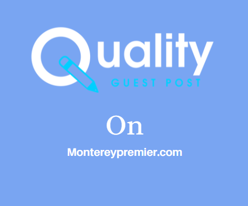 Guest Post on Montereypremier.com