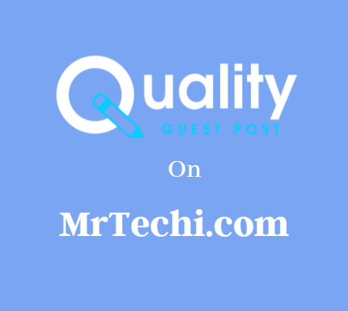 Guest Post on MrTechi.com