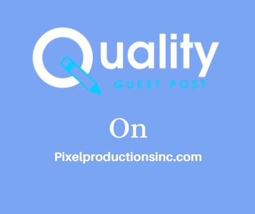 Guest Post on Pixelproductionsinc.com