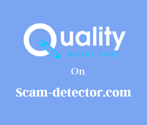 Guest Post on Scam-detector.com