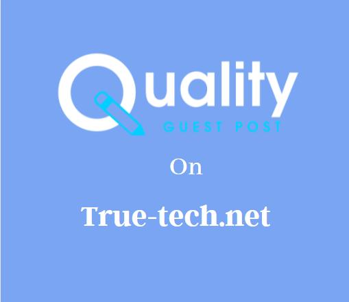 Guest Post on True-tech.net