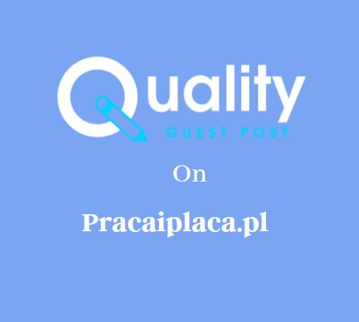 Guest Post on Pracaiplaca.pl