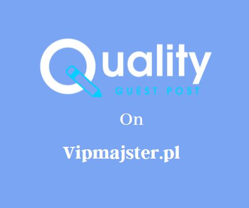 Guest Post on Vipmajster.pl